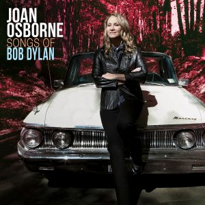joan osborne songs of bob dylan