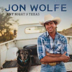 Ancora Un Disco Di Qualità Per Questo Texano Mancato. Jon Wolfe – Any Night In Texas