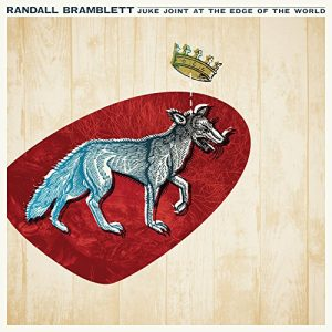 randall bramblett juke joint at the edge of the world