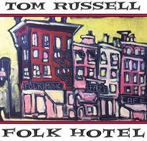 """Un Vero Cantastorie Della Musica """"Americana"""". Tom Russell – Folk Hotel"""