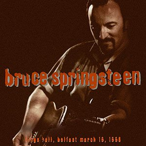 bruce springsteen kings hall belfast 1996