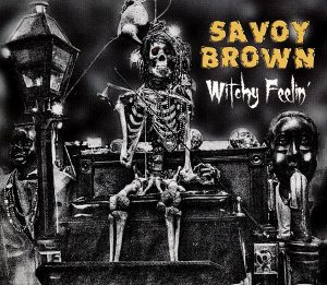 savoy brown witchy feelin'