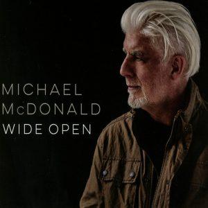 """Un """"Eroe"""" Musicale Delle Due Coste? Michael McDonald - Wide Open"""
