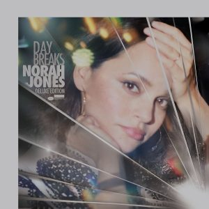 norah jones day breaks deluxe
