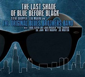 Il Tempo Passa Per Tutti Ma Non Per Loro. The Original Blues Brothers Band - The Last Shade Of Blue Before Black