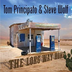 "Un Disco ""Anomalo"", Acustico, Per Il Chitarrista Di Washington, D.C. Tom Principato & Steve Wolf - The Long Way Home"