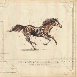 turnpike troubadours a long way from your heart
