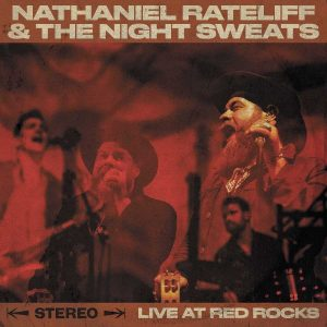 nathaniel rateliff and the night sweats live at red rock