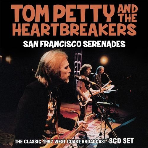 tom petty san francisco serenades