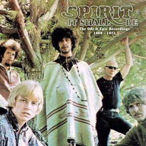Spirit It Shall Be The Ode And Epic Recordings 1968-1972
