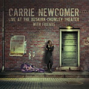 carrie newcomer - live at the buskirk-chumley theater with friends