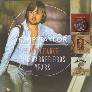 Gli Ottimi Inizi Country Di Chip Taylor. Last Chance: The Warner Bros Years