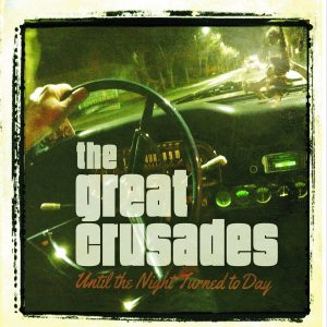 """Sempre Buona Musica Dai """"Gangsters Di Chicago�. Great Crusades – Until The Night Turned To Day"""