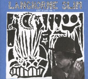 langhorne slim lost al last vol.1