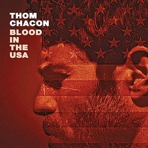 thom chacon blood in the usa