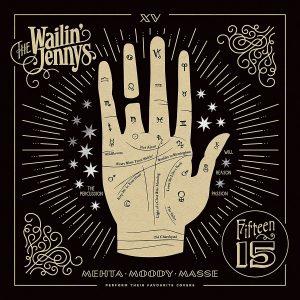 wailin' jennys fifteen