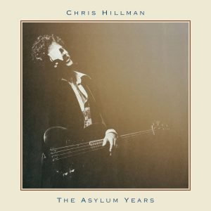 chris hillman asylum years