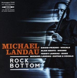 michael landau rock bottom