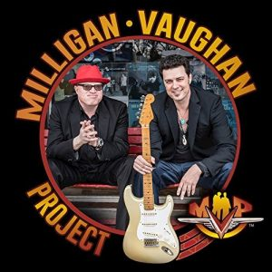 Tra Rock, Blues E Soul, 100% Made In Texas. Milligan Vaughan Project - MVP