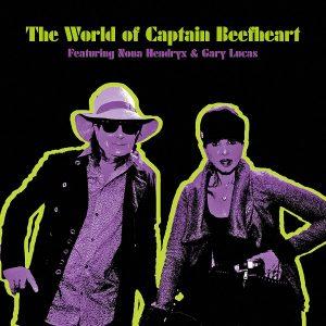 nona hendryx & gary lucas the world of captain beefheart