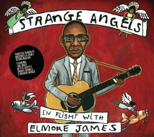 strange angels in flight with elmore james