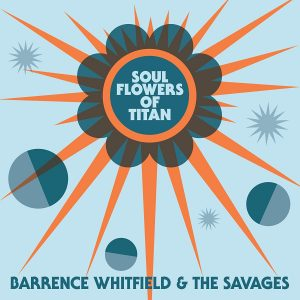 barrence whitfiled soul flowers