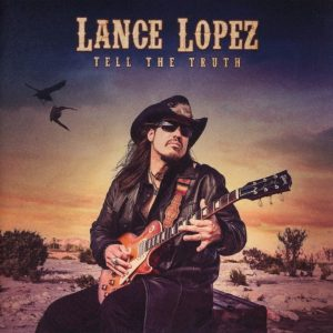 "Da ""Solo"" O Con La Band, Dice Sempre La Verità. Lance Lopez - Tell The Truth"