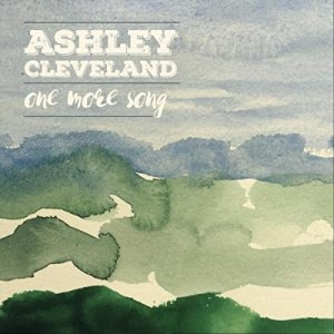 ashley cleveleland one more song