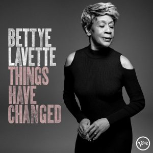 bettye lavette things have changed