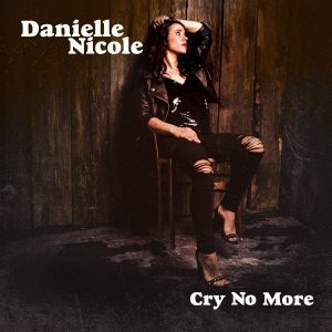danielle nicole cry no more