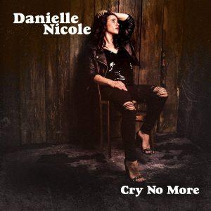 """Con I Fratelli Nei Trampled Under Foot Era Una Potenza, Ma Anche Da Sola Con Alcuni """"Amici"""" Non Scherza. Danielle Nicole - Cry No More"""