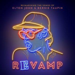 Come Il Diavolo E L'Acquasanta! Parte Prima: Revamp - Reimagining The Songs Of Elton John & Bernie Taupin