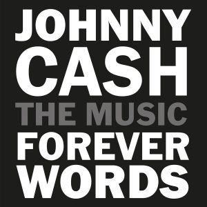 johnny cash the music forever words