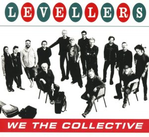 "30 Anni Di ""Combat-Folk"" Riletti In Forma Acustica. Levellers – We The Collective"