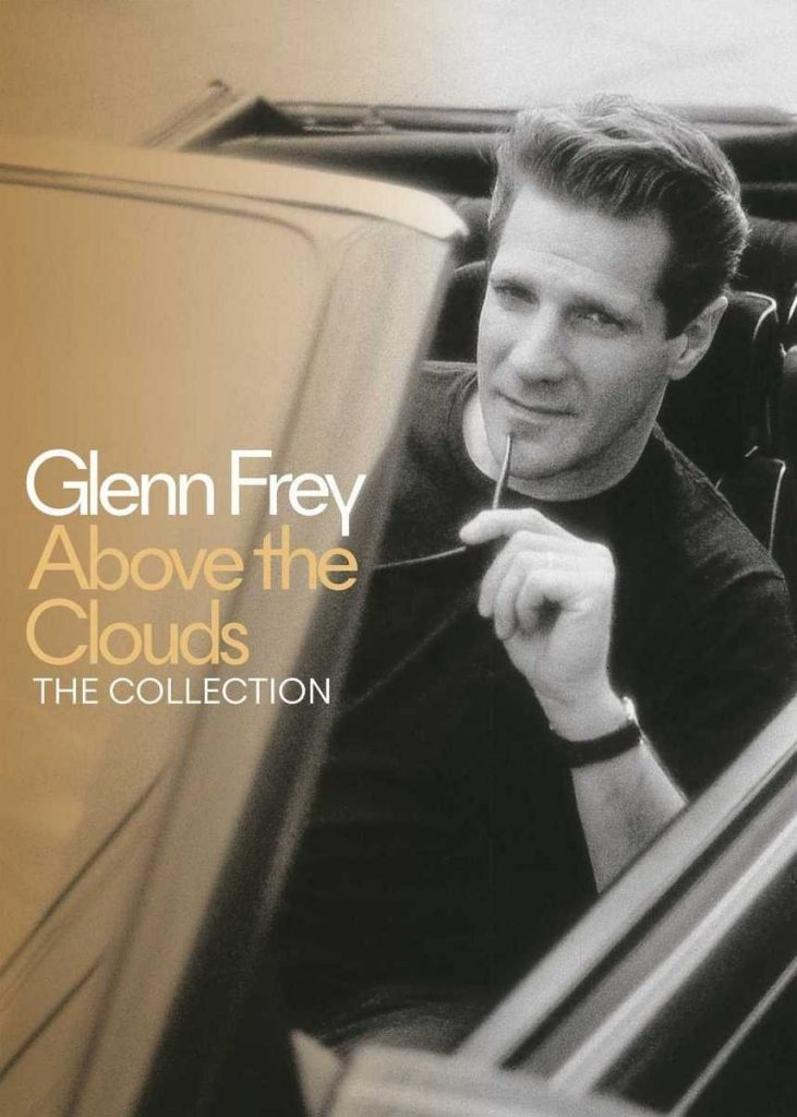 Il Volo Solitario Dell'Aquila. Glenn Frey – Above The Clouds: The Collection