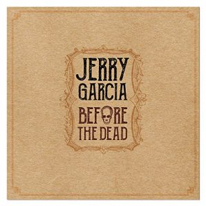 A Vent'Anni Era Già Un Fenomeno! Jerry Garcia – Before The Dead