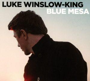 Rock, Blues E Tanta Chitarra Slide, Da New Orleans Alla Toscana Con Molta Classe! Luke Winslow-King - Blue Mesa