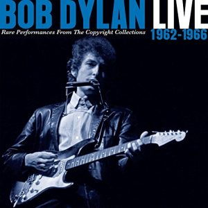 bob dylan live 1962-1966 usa version