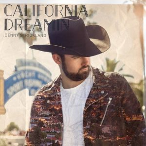 denny strickland california dreamin'