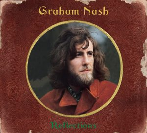 graham nash refelections