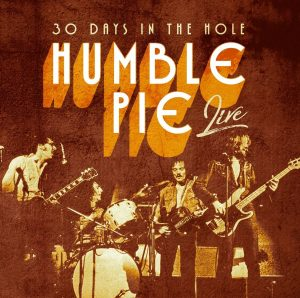 humble pie 30 days in the hole
