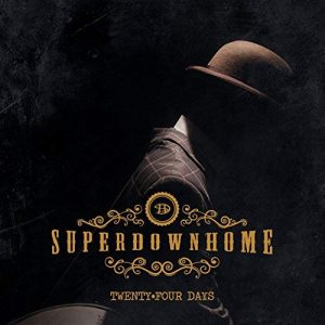 superdownhome twenty four days