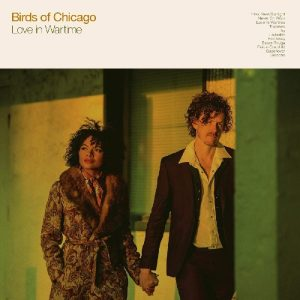 birds of chicago love in wartime