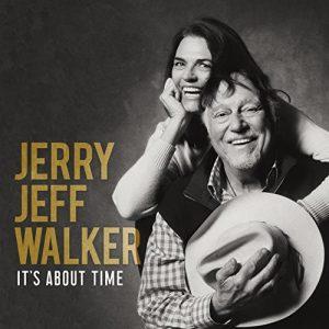 Come Da Titolo, Era Ora! Jerry Jeff Walker – It's About Time