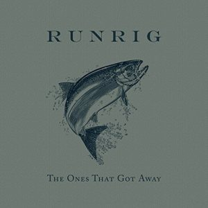 runrig the ones that got away