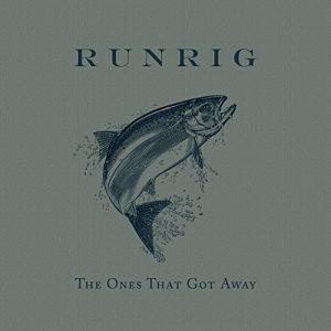 runrig the ones that got away