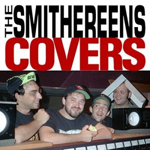 smithereens covers