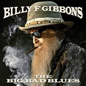 billy gibbons the big bad blues 21-9
