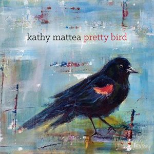 kathy mattea pretty bird 7-9