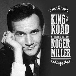 king of the road a tributo to roger miller 31-8